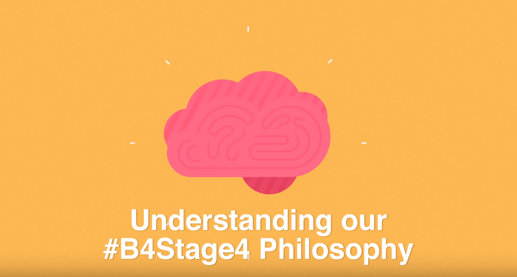 Understanding our #B4Stage4 Philosophy